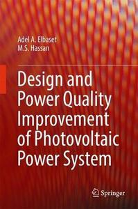 Design and Power Quality Improvement of Photovoltaic Power System [Repost]