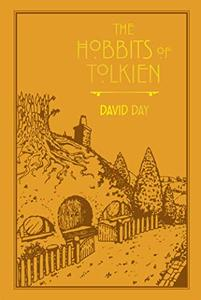 The Hobbits of Tolkien (Tolkien Illustrated Guides)