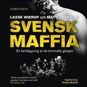 «Svensk maffia» by Lasse Wierup,Matti Larsson