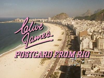 BBC - Clive James: Postcard from Rio (1989)