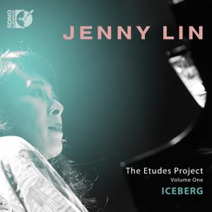 Jenny Lin - The Etudes Project, Vol. 1: Iceberg (2019) [Official Digital Download 24/192]