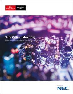 The Economist (Intelligence Unit) - Safe Cities Index 2019 (2019)