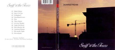 Sniff'n' the Tears - Downstream (2011)