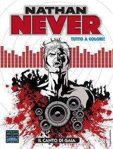 Nathan Never 312 - Il canto di Gaia (tutto colori) (05/2017)