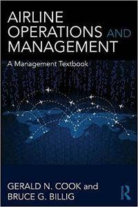 Airline Operations and Management: A Management Textbook