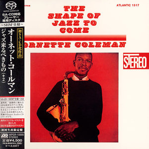 Ornette Coleman - The Shape Of Jazz To Come (1959) [Japanese Limited SHM-SACD 2011] PS3 ISO + Hi-Res FLAC