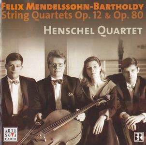 Mendelssohn-Bartholdy - String Quartets Op.12 & Op.80 - Henschel Quartet (2003)
