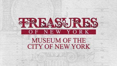 PBS Treasures of New York - Museum of the City of New York (2017)