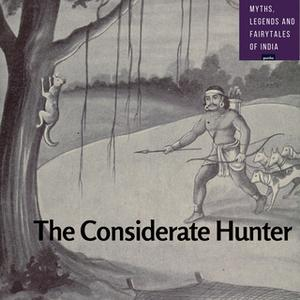 «The Considerate Hunter» by Amar Vyas