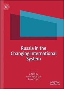 Russia in the Changing International System