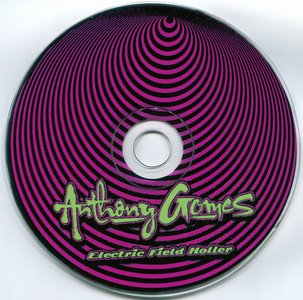 Anthony Gomes - Electric Field Holler (2015)