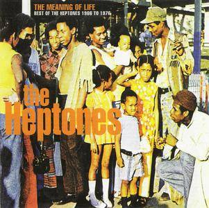 The Heptones - The Meaning Of Life: Best Of...1966-1976 (2002) {Trojan/Sanctuary/BMG} **[RE-UP]**