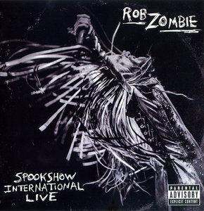 Rob Zombie - Spookshow International Live (2015)