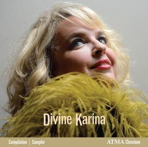 Karina Gauvin - Divine Karina: The Best of Karina Gauvin ( 2016)