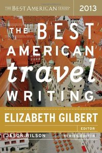 The Best American Travel Writing 2013 (repost)