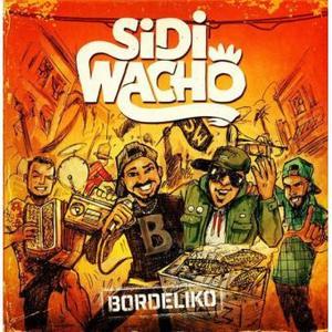 Sidi Wacho - Bordeliko (2018)