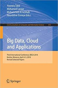 Big Data, Cloud and Applications: Third International Conference, BDCA 2018, Kenitra, Morocco, April 4–5, 2018