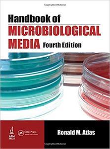 Handbook of Microbiological Media (4th Edition)