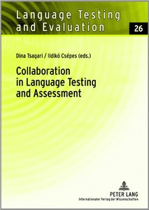 Collaboration in Language Testing and Assessment (repost)