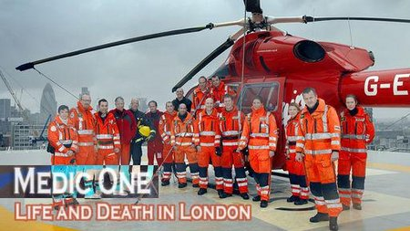 BBC: Medic One - Life and Death in London (2009)