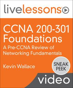 CCNA 200-301 Foundations: A Pre-CCNA Review of Networking Fundamentals
