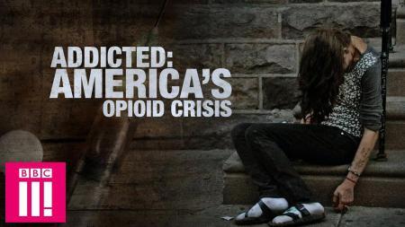 Addicted: Americas Opioid Crisis (2019)