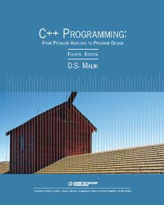 C++ Programming: From Problem Analysis to Program Design (4th Edition)