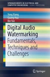 Digital Audio Watermarking: Fundamentals, Techniques and Challenges [Repost]