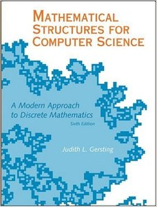Mathematical Structures for Computer Science, Sixth Edition