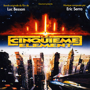 Eric Serra - The Fifth Element: Original Motion Picture Soundtrack (1997) [Remastered 2014] (Official Digital Download)