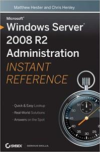 Microsoft Windows Server 2008 R2 Administration Instant Reference (Repost)