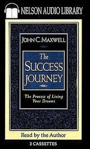 John C. Maxwell : Your Road Map For Success (Audiobook)