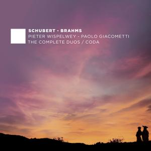 Pieter Wispelwey & Paolo Giacometti - F. Schubert & J. Brahms: The Complete Duos - Coda (2019)