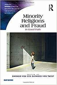 Minority Religions and Fraud: In Good Faith (Routledge Inform Series on Minority Religions and Spiritual Movements)