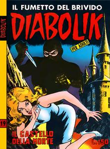 Diabolik N.019 - Prima serie - Il castello della morte (Astorina 07-1964)