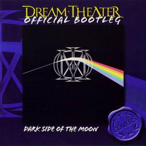 Dream Theater - Dark Side Of The Moon (2006) [Official Bootleg] (Repost)