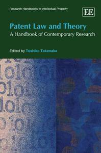 Patent Law and Theory: A Handbook of Contemporary Research