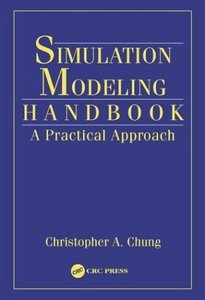 Simulation Modeling Handbook: A Practical Approach (repost)