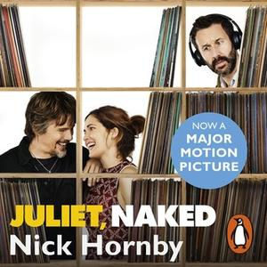 «Juliet, Naked» by Nick Hornby