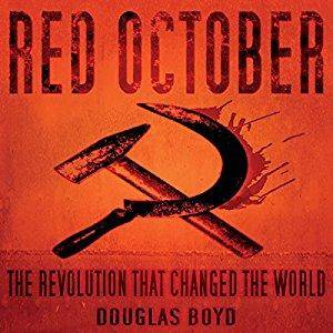 Red October: The Revolution that Changed the World [Audiobook]