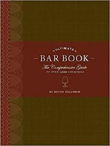 The Ultimate Bar Book: The Comprehensive Guide to Over 1,000 Cocktails  [Repost]