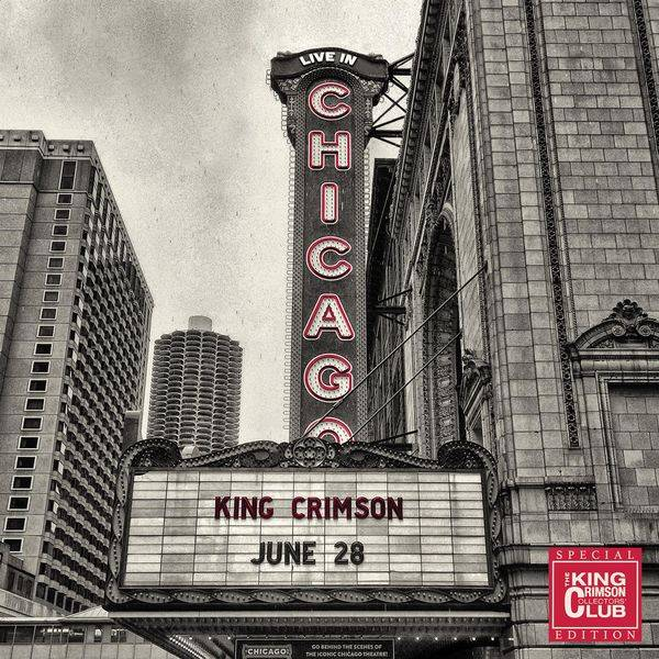 King Crimson - Live In Chicago, 28 June 2017 (Collector's Club Special Edition) (2017) [Official Digital Download 24/96]