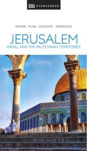 DK Eyewitness Travel Guide Jerusalem, Israel and the Palestinian Territories (DK Eyewitness Travel Guide)