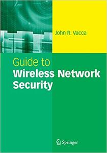 Guide to Wireless Network Security (Repost)