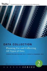Data Collection: Planning for and Collecting All Types of Data