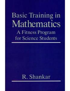 Basic training in mathematics : a fitness program for science students