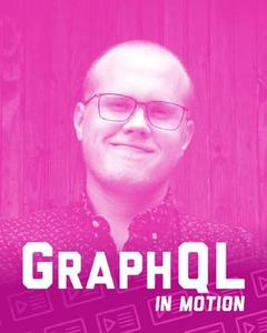 GraphQL in Motion