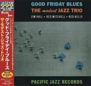 The Modest Jazz Trio - Good Friday Blues (1960) [Reissue 2011] (Repost)