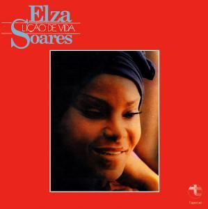 Elza Soares - Lição da Vida (1976) [Reissue 2010]