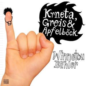 «Krneta, Greis & Apfelböck: Winnetou Bühler» by Guy Krneta,Jakob Apfelböck